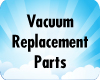 Vacuum Cleaner Bags & Filters Replacements